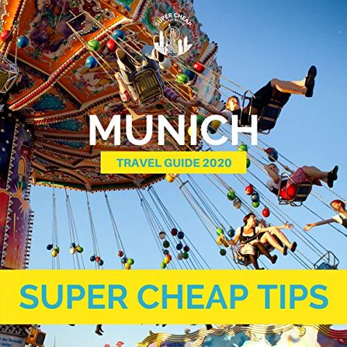 Super Cheap Munich: Travel Guide 2020 cover art