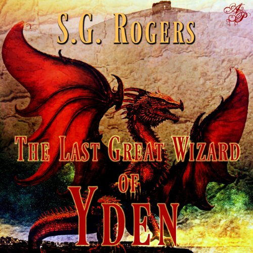 The Last Great Wizard of Yden audiobook cover art