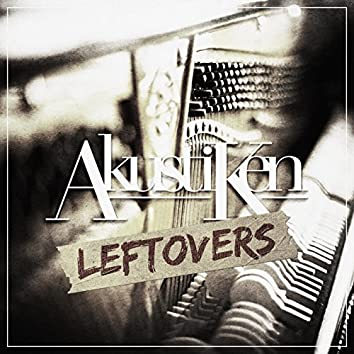 Akustiken - Leftovers