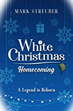 White Christmas Homecoming: A Legend Is Reborn