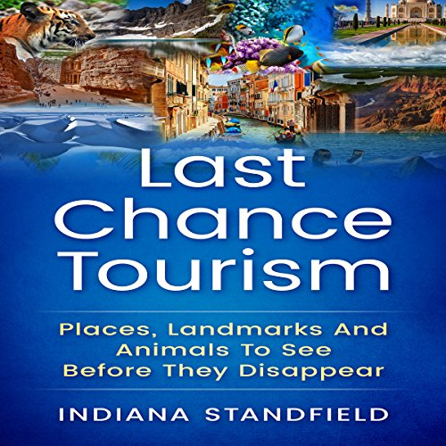 Last Chance Tourism audiobook cover art