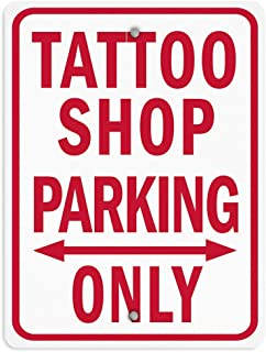 in the Ivy Tattoo Shop Parking Vertical Street Signs Metal Sign Funny Aluminum Tin Sign Post Home Decor Wall Art Gift 8 x 12