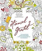 Haensel e Gretel. Colouring book