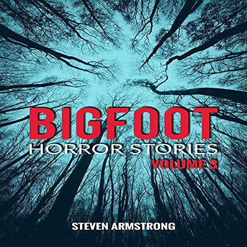 Bigfoot Horror Stories: Volume 3 cover art
