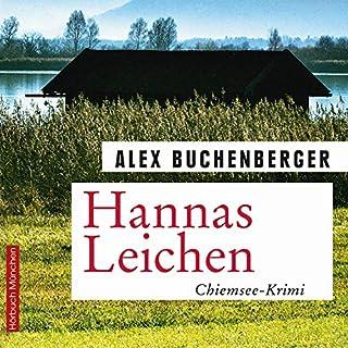 Hannas Leichen     Kriminalroman              Autor:                                                                                                                                 Alex Buchenberger                               Sprecher:                                                                                                                                 Sebastian Feicht                      Spieldauer: 8 Std. und 45 Min.     4 Bewertungen     Gesamt 3,0