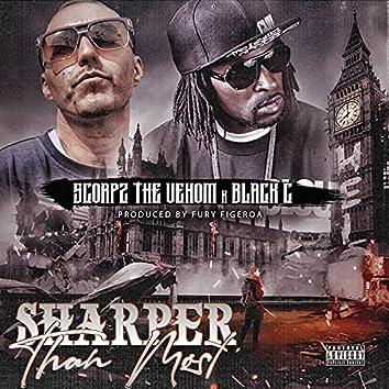 Sharper Than Most