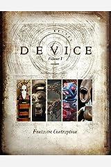 Device Volume 1 - Fantastic Contraption Paperback