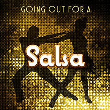 Going Out for a Salsa