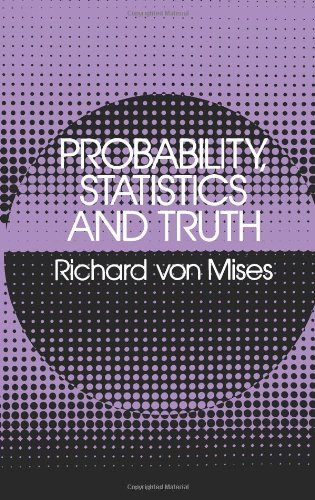 Probability, Statistics and Truth (Dover Books on Mathematics) by Richard von Mises (1981-09-01)