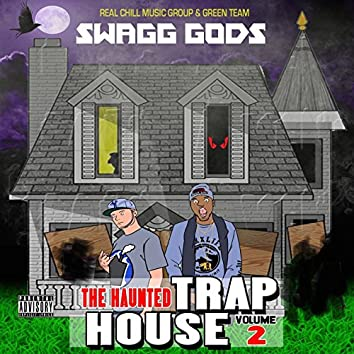 The Haunted Traphouse Vol.2