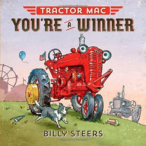 Tractor Mac Arrives at the Farm by Billy Steers (2015-05-05)