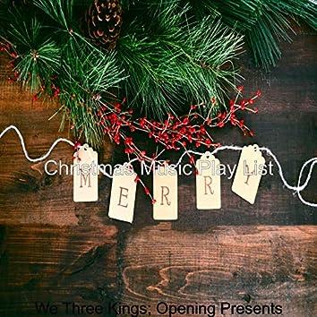 We Three Kings; Opening Presents