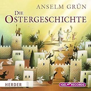 Die Ostergeschichte                   Autor:                                                                                                                                 Anselm Grün                               Sprecher:                                                                                                                                 Claus Dieter Clausnitzer                      Spieldauer: 27 Min.     6 Bewertungen     Gesamt 4,5