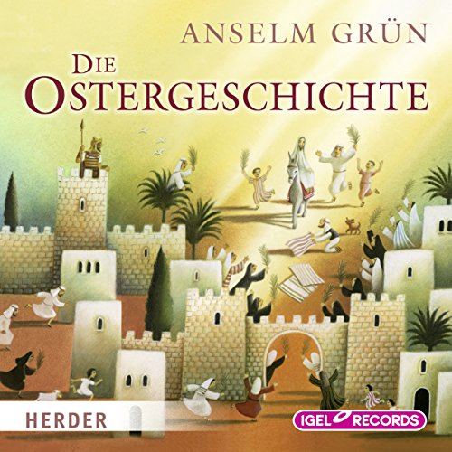Die Ostergeschichte                   By:                                                                                                                                 Anselm Grün                               Narrated by:                                                                                                                                 Claus Dieter Clausnitzer                      Length: 27 mins     Not rated yet     Overall 0.0