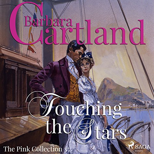 Touching the Stars (Barbara Cartland's Pink Collection 35) audiobook cover art