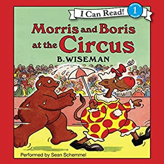 Morris and Boris at the Circus audiobook cover art