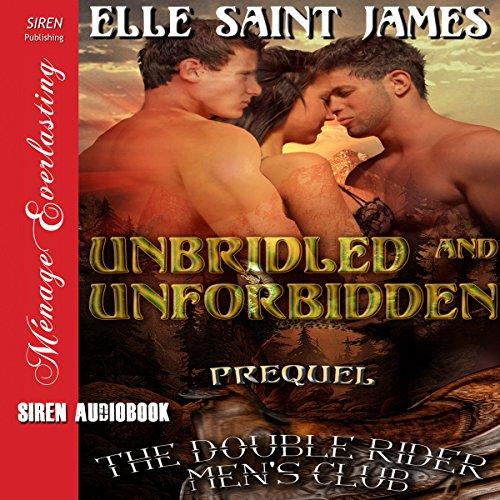 Unbridled and Unforbidden audiobook cover art