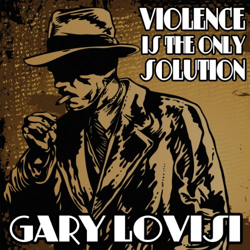 Violence Is the Only Solution cover art