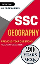 SSC GEOGRAPHY MCQs Last 20 Year Questions Solved (from Previous Papers): FOR SSC CGL/CPO/MTS/CHSL/JE Exam book