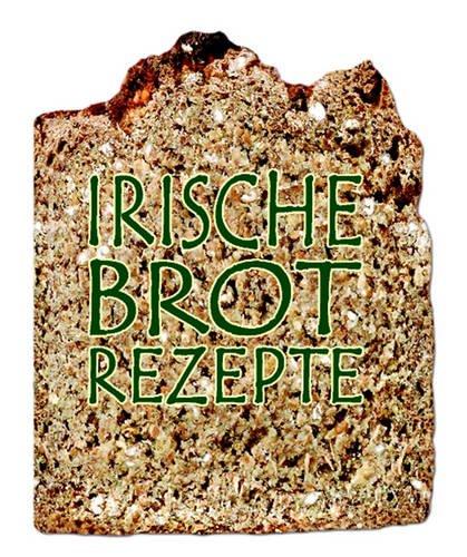 Irish Bread Magnetic Cookbook [German]: Irische Brot Rezepte