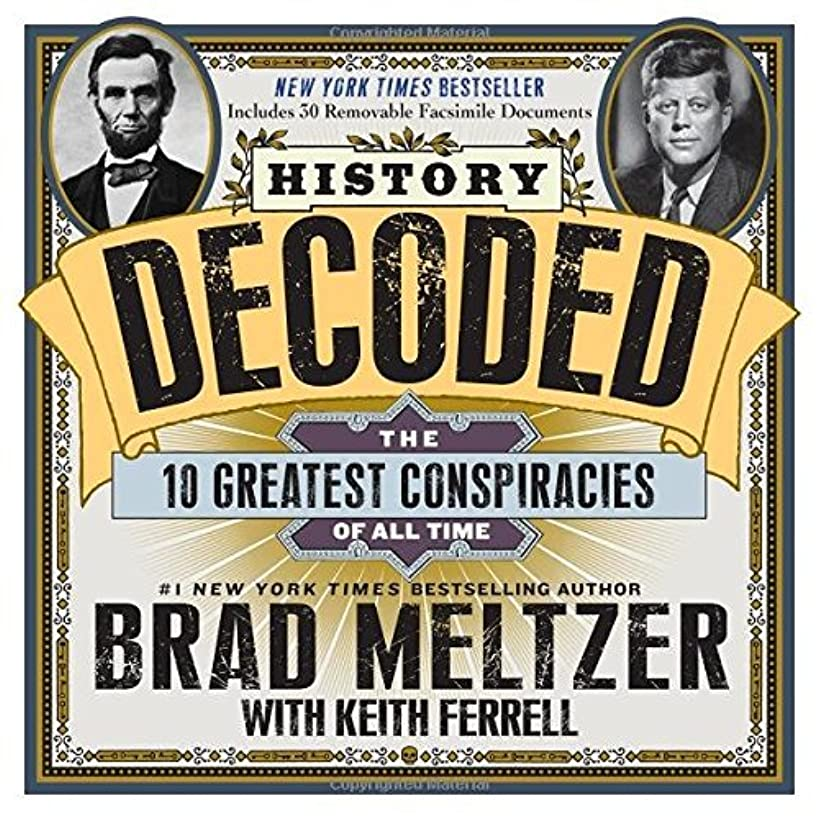 History Decoded by Brad Meltzer (2014-04-03)