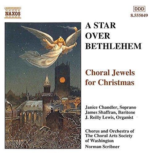 Star Over Bethlehem: Choral Jewels for Christmas