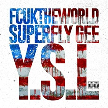 Y.S.L (feat. Superfly Gee)