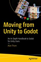 Moving from Unity to Godot: An In-Depth Handbook to Godot for Unity Users