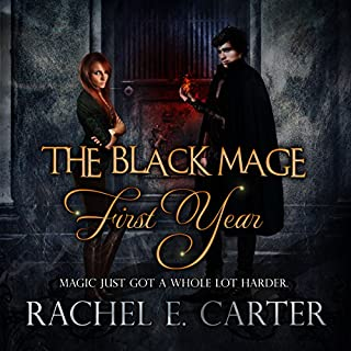 First Year     The Black Mage, Book 1              Written by:                                                                                                                                 Rachel E. Carter                               Narrated by:                                                                                                                                 Melissa Moran                      Length: 8 hrs and 9 mins     5 ratings     Overall 4.6