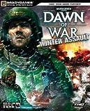 Warhammer® 40,000: Dawn of War ?? Winter Assault? Official Strategy Guide
