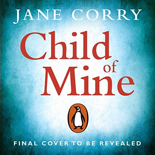 Child of Mine audiobook cover art