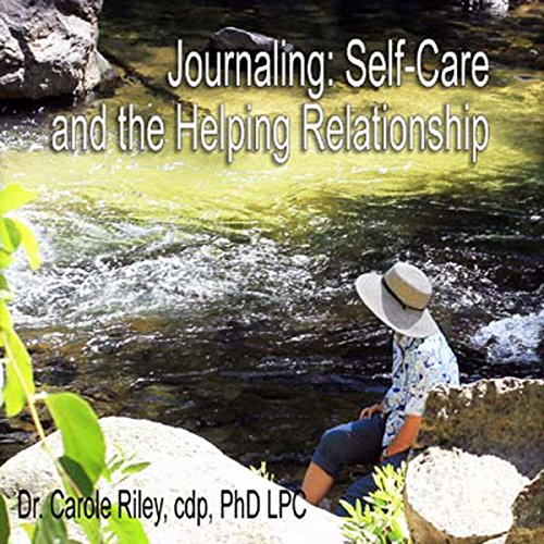 Journaling SelfCare and the Helping Relationship cover art