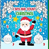 I Spy and Count Christmas: A Fun Activity Book Of Numbers Counting Game for Kids & Preschoolers & Toddlers & Kindergarten - with Christmas Characters ( Learn Counting Numbers ) (English Edition)