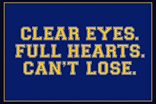 Poster Clear Eyes. Full Heart. Can't Lose. Sports Plastic 18 x 12in