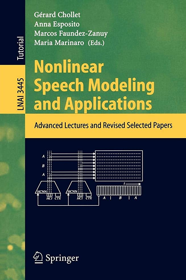 資料大量マージNonlinear Speech Modeling and Applications: Advanced Lectures and Revised Selected Papers (Lecture Notes in Computer Science)