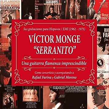 Una guitarra flamenca imprescindible: Sus grabaciones para Hispavox/EMI (1962-65) [Remaster 2017]