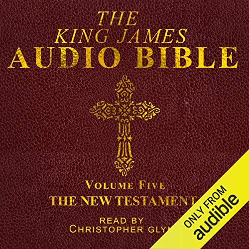 The King James Audio Bible New Testament Complete audiobook cover art