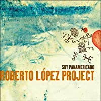 Soy Panamericano by Roberto Project Lopez (2013-05-03)