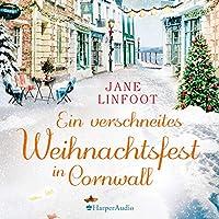 Ein verschneites Weihnachtsfest in Cornwall Hörbuch