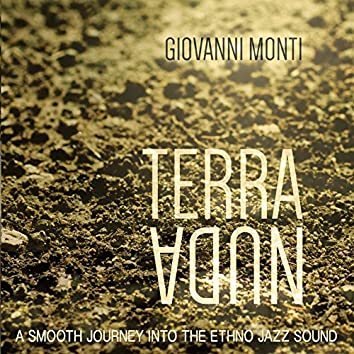 Terra nuda (A Smooth Journey into the Ethno Jazz Sound)