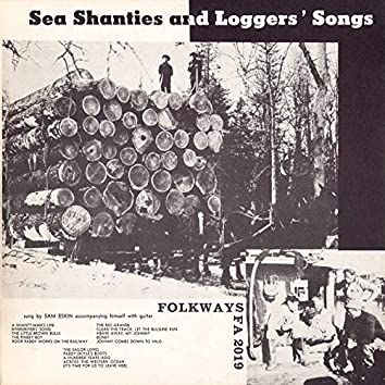 Sea Shanties and Loggers' Songs