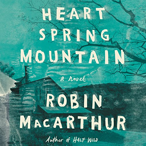 Heart Spring Mountain audiobook cover art
