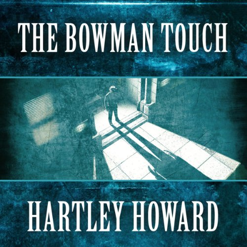 The Bowman Touch audiobook cover art