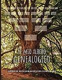 Il mio albero genealogico - Libro di 10 generazioni da compilare: Per andare alla ricerca della storia della propria famiglia