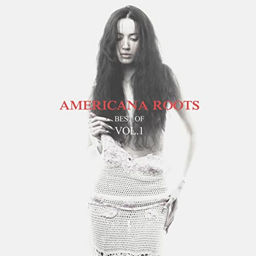 Americana Roots, Best of Vol  1 by Various artists on Amazon