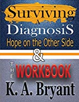 Surviving A Diagnosis & The Workbook: Hope on the Other Side (High Interest Books: Survivor (Hardcover))