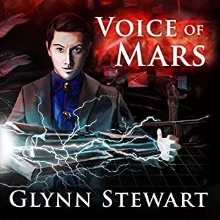 Voice of Mars     Starship's Mage, Book 3              Written by:                                                                                                                                 Glynn Stewart                               Narrated by:                                                                                                                                 Jeffrey Kafer                      Length: 8 hrs and 46 mins     5 ratings     Overall 5.0