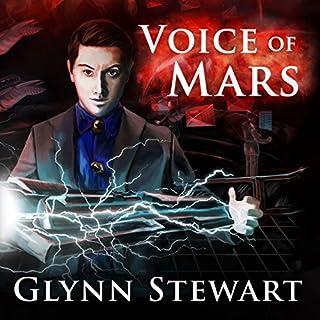 Voice of Mars     Starship's Mage, Book 3              Autor:                                                                                                                                 Glynn Stewart                               Sprecher:                                                                                                                                 Jeffrey Kafer                      Spieldauer: 8 Std. und 46 Min.     26 Bewertungen     Gesamt 4,6