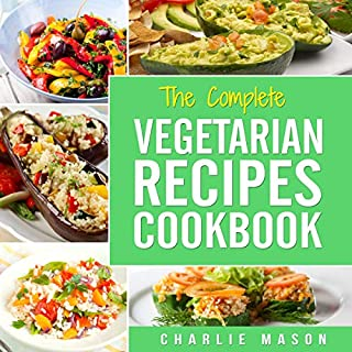 The Complete Vegetarian Recipes Cookbook cover art