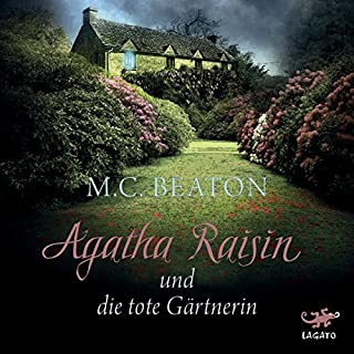 Agatha Raisin und die tote Gärtnerin Titelbild